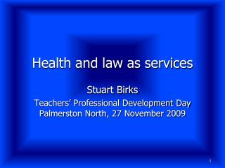 Health and law as services