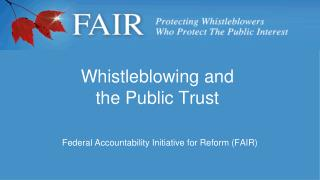Whistleblowing and  the Public Trust