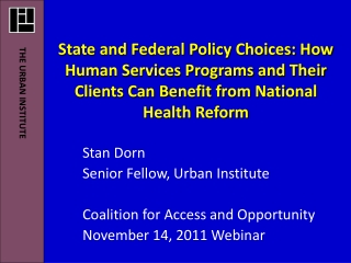 State and Federal Policy Choices: How Human Services Programs and Their Clients Can Benefit from National Health Reform