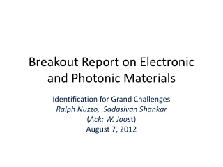 Breakout Report on Electronic and Photonic Materials