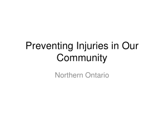 Preventing Injuries in Our Community