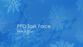 PPD Task Force