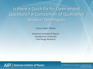 Is there a Quick Fix for Open-ended Questions? A Comparison of Qualitative Analysis Techniques