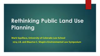 Rethinking Public Land Use Planning