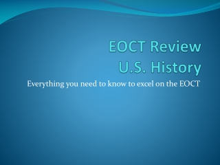 EOCT Review U.S. History