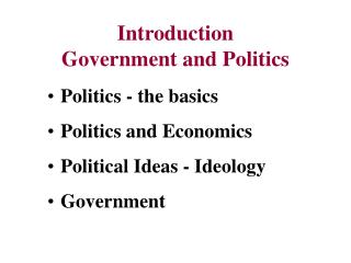 Introduction Government and Politics