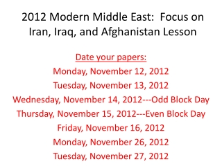 2012 Modern Middle East:  Focus on Iran, Iraq, and Afghanistan Lesson