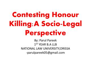 Contesting  Honour Killing:A  Socio-Legal Perspective