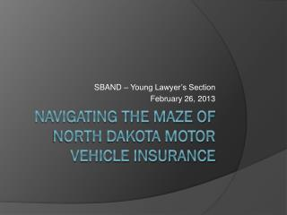 Navigating the Maze of North Dakota Motor Vehicle Insurance