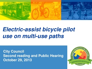 Electric-assist bicycle  pilot   use on multi-use paths