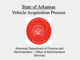 State of Arkansas Vehicle Acquisition Process