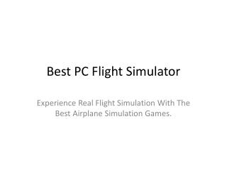 best pc flight simulator