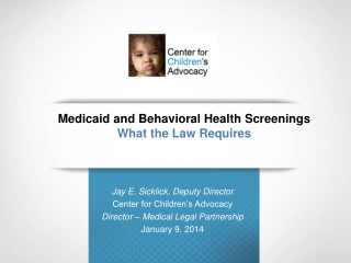 Medicaid and Behavioral Health Screenings  What  the Law Requires