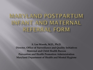 Maryland Postpartum Infant and Maternal Referral Form