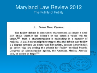 Maryland  La w  Revie w 2012 The Futility  o f Futility