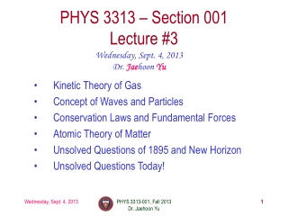 PHYS  3313  – Section 001 Lecture  #3
