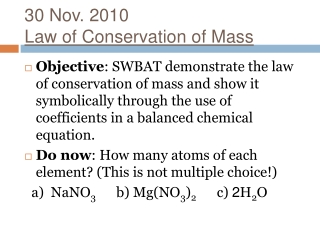 30 Nov. 2010 Law of Conservation of Mass