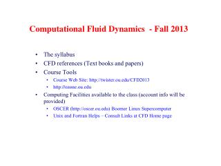 Computational Fluid Dynamics  - Fall  2013