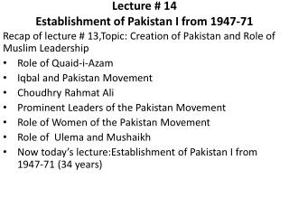 Lecture # 14 Establishment of Pakistan I from 1947-71