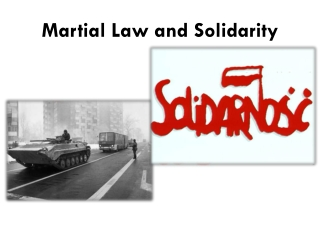 Martial  Law and  Solidarity