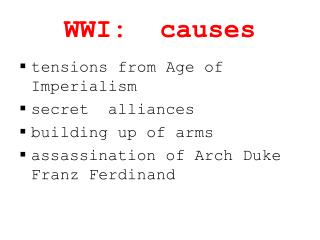 WWI:  causes