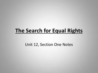 The Search for Equal Rights