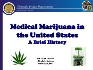 Medical Marijuana in the United States A Brief History