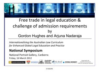 Free trade in legal education & challenge of admission requirements by Gordon Hughes and Arjuna Nadaraja