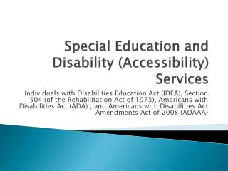 Special Education and Disability (Accessibility) Services