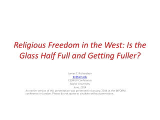 Religious Freedom in the West: Is the Glass Half Full and Getting Fuller?