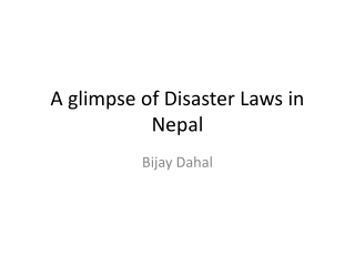 A glimpse of Disaster Laws in Nepal