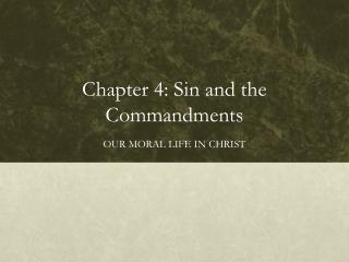 Chapter 4: Sin and the Commandments
