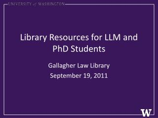 Library Resources for LLM and PhD Students