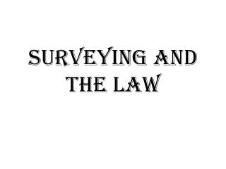 Surveying and the Law