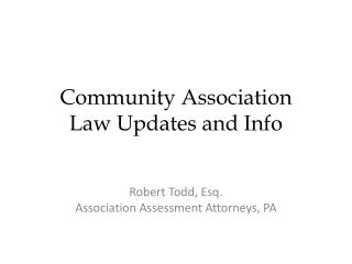 Community Association  Law Updates and Info
