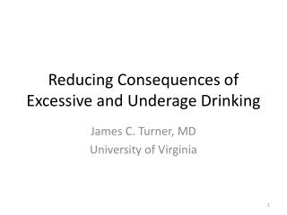 Reducing Consequences of Excessive and Underage Drinking