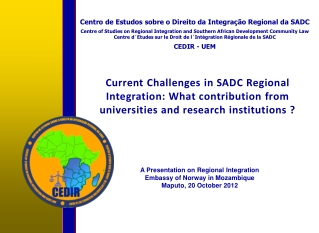 Current Challenges in SADC Regional Integration: What contribution from universities and research institutions ?