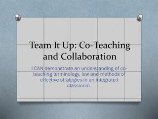 Team It Up: Co-Teaching and Collaboration