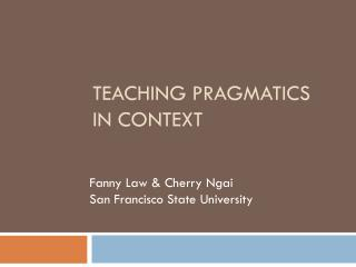 Teaching Pragmatics  in Context
