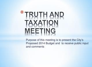 TRUTH AND TAXATION  MEETING