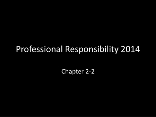 Professional Responsibility 2014