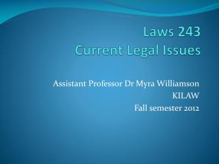 Laws 243 Current Legal Issues