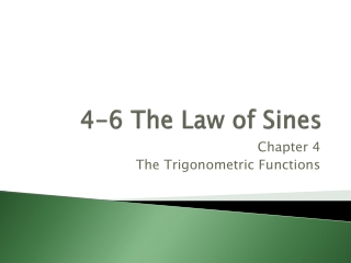 4 -6  The Law of  Sines