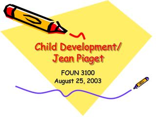 Child Development/ Jean Piaget