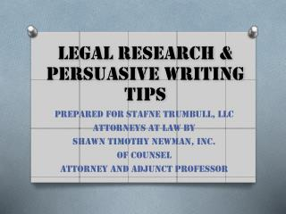 PREPARED FOR STAFNE TRUMBULL,  llc Attorneys at law by Shawn timothy newman,  inc. Of counsel attorney  and adjunct  pr