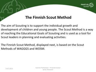 The Finnish Scout Method