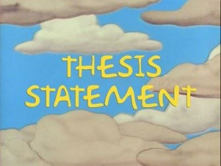 The Thesis Statement -  What  is it?