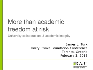 More than academic freedom at risk