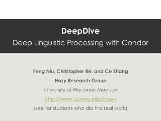 DeepDive Deep Linguistic Processing with Condor