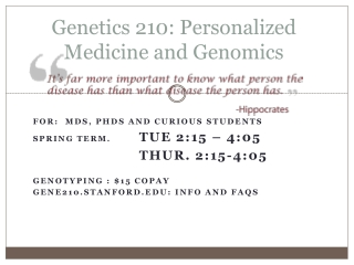 Genetics 210: Personalized Medicine and Genomics